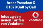 Arcor Preselect Tarife (Preselection statt Call by Call)