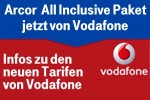Vodafone DSL Tarife ersetzen Arcor All Inclusive Paket
