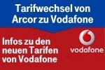 Wechsel von Arcor DSL zu Vodafone DSL: Tarifwechsel so gehts